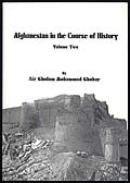 Afghanistan in the Course of History, Volume Two