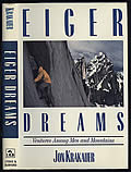 Eiger Dreams: Ventures Among Men and Mountains Signed 1st Edition