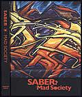 SABER: Mad Society