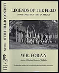 Legends of the Field Famous Early Hunters in Africa
