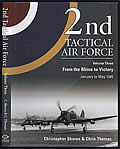 2nd Tactical Air Force Volume 3: From the Rhine to Victory