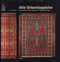 Old Eastern Carpets Masterpieces in German Private Collections Alte Orientteppiche