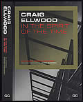 Craig Ellwood: In the Spirit of the Time