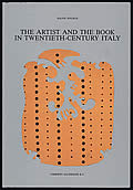 Artist & The Book In Twentieth Century Italy