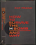 How to Survive the H Bomb & Why