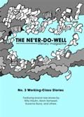 The Ne'er-Do-Well, Volume Three