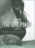 Love and the Green Lady: Meditations on the Yaquina Bay Bridge: Oregon's Crown Jewel of Socialism Cover