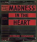 Madness in the Heart