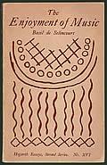 The Enjoyment of Music: Hogarth Essays, Second Series, No. XVI