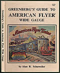 Greenbergs Guide to American Flyer Wide Gauge