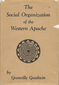 Social Organization of the Western Apache 1st Edition