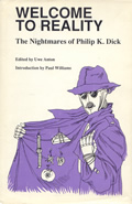 Welcome to Reality: The Nightmares of Philip K Dick with Signed Bookplate