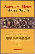 American Magus Harry Smith A Modern Alchemist