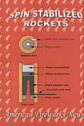 Spin Stabilized Rockets A Definitive Study