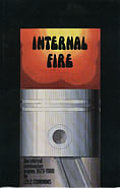Internal Fire 1st Edition Signed Copy