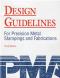 Design Guidelines for Precision Metal Stampings and Fabrications, 3rd Edition