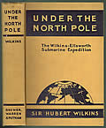 Under the North Pole: The Wilkins-Ellsworth Submarine Expedition