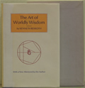 The Art of Worldly Wisdom, Signed Limited 1st Edition