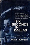 Six Seconds in Dallas
