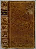 Pensees de M Pascal sur la Religion et sur Quelques Autres Sujets Qui Ont Este Trouvees Apres sa Mort Parmy ses Papiers