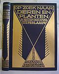 Op Zoek Naar Dieren En Planten in Britsch OostAfrika Een Oorspronkelijk Reisverhaal 1st Edition Signed - Signed Edition