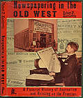 Newspapering in the Old West