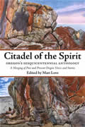 Citadel of the Spirit: Oregon's Sesquicentennial Anthology Signed Edition