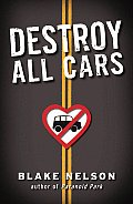 Destroy All Cars Signed Edition