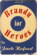 Brandy For Heroes a Biography of the Honorable John Morrissey