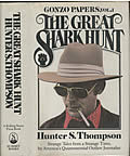 Great Shark Hunt Gonzo Papers Volume 1 1st Edition