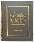 The Hammerless Double Rifle: From Design Through Construction