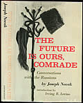 The Future is Ours, Comrade 1st Edition