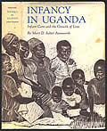 ainsworth infancy in uganda Bowlby's dream comes full circle (ainsworth, 1967, 1969 ainsworth infancy in uganda: infant care and the growth of love.