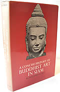 Concise History of Buddhist Art in Siam