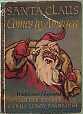 Santa Claus Comes to America 1st Edition