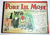 Pore Lil Mose: His Letters To His Mammy First Edition by R.F. Outcault