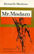 Mr. Madam: Confessions of a Male Madam