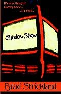 Shadowshow