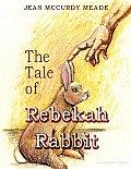 The Tale of Rebekah Rabbit
