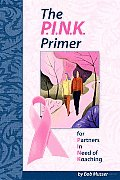 The P I N K Primer: For Partners in Need of Koaching