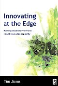 Innovating at the Edge: How Organizations Evolve and Embed Innovation Capability Cover