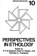 Perspectives in Ethology: Volume 10: Behavior and Evolution