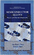 Semiconductor Alloys: Physics and Materials Engineering