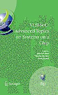 VLSI-SoC: Advanced Topics on Systems on a Chip: A Selection of Extended Versions of the Best Papers of the Fourteenth International Conference on Very Large Scale Integration of System on Chip (VLSI-S