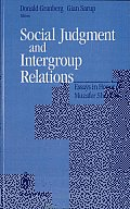 Social Judgment and Intergroup Relations: Essays in Honor of Muzafer Sherif