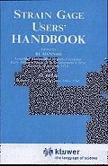 Strain Gage Users' Handbook