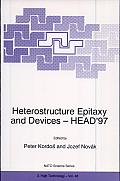 Heterostructure Epitaxy and Devices--Head '97
