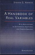 A Handbook of Real Variables: With Applications to Differential Equations and Fourier Analysis