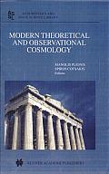 Modern Theoretical and Observational Cosmology: Proceedings of the 2nd Hellenic Cosmology Meeting, Held in the National Observatory of Athens, Penteli, 19-20 April 2001