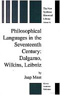Philosophical Languages in the Seventeenth Century: Dalgarno, Wilkins, Leibniz